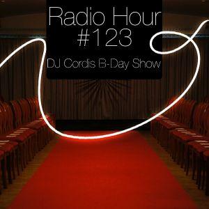 Radio Hour #123: DJ Cordis B-Day