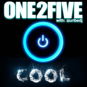 #ONE2FIVE - COOL SONGS (Junio 24-2015)