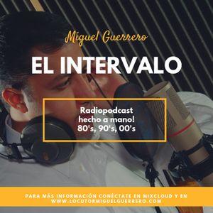 El Intervalo 01 agosto 2019