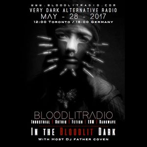 In The Bloodlit Dark! May-28-2017