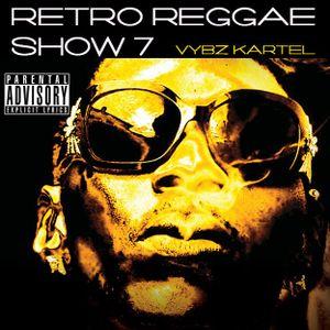 Retro Reggae Show 7