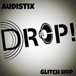 Audistix :- Glitch hop (DROP promo)