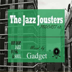 Jazz Jousters podcast #2 by Gadget
