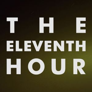 The Eleventh Hour #3 - 11.11.11