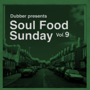 Soul Food Sunday - Vol. 9