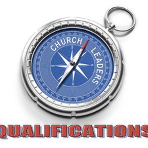 Church Leaders: Qualifications - Audio