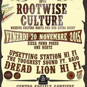 ☆ ROOTSWISE CULTURE @ Cantiere Milano ☆ feat. Toughest Sound ☆ Dread Lion Hi Fi ☆ OneHertz ☆ USHF ☆