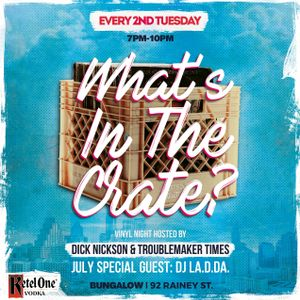 What's In The Crate? July 2017 With DJ LA.D.DA