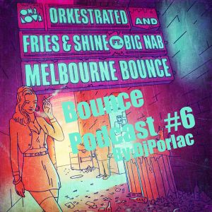 Bounce Podcast #6 New Year Party Mix