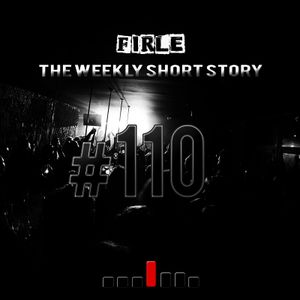 Firle - The weekly short story #110