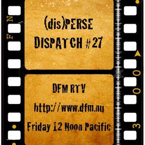 (dis)PERSE Dispatch - Episode #27