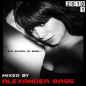 ALEX&ER BASS (2010.1) Old School Of Bass