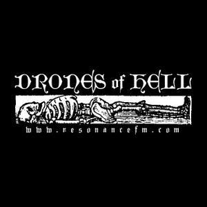 Drones Of Hell - 15th September 2019