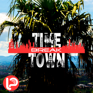 Time Break Town | volume 7