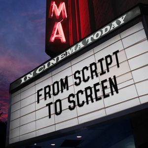 From Script to Screen - Episode 7 (6/2/17)