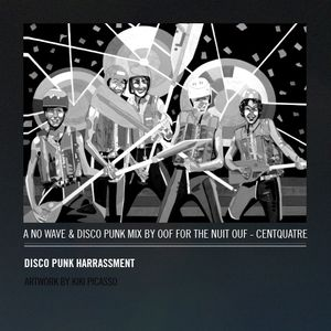 Disco-punk harassment