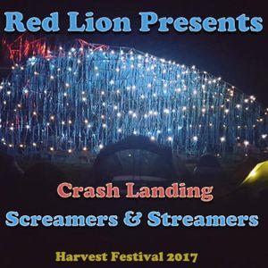 Red Lion Presents - Crash Landing, The Screamers & Streamers Set - Harvest Festival 2017