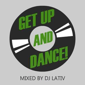 Dj Lativ – Get Up And Dance! Summer Mix