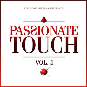"Dj ""O""-One Passionate Touch Vol 1"
