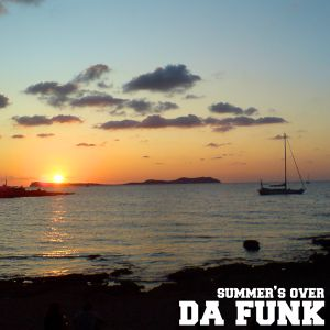 Da Funk-Summer's Over