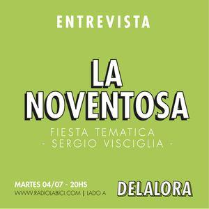 DELALORA #40 La Noventosa - Patrulla Espacial - Vueltas