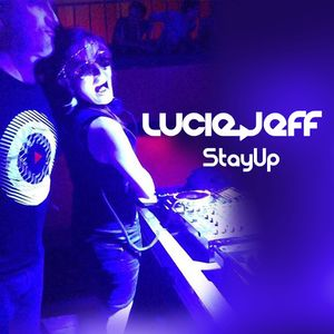 Lucie Lebel & Jeff Fontaine - StayUp