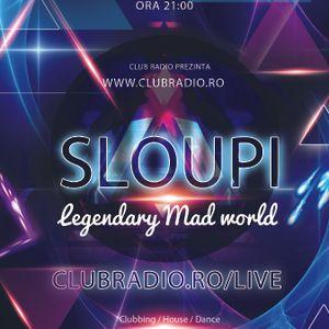 Sloupi - Legendary Mad world @ clubradio.ro