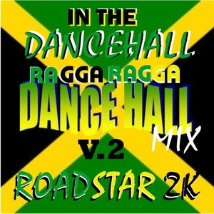 In the Dancehall V.2-Ragga Ragga Dancehall Mix