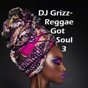 Reggae Got Soul 3