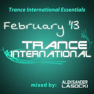 Trance International Essentials - February '13 (mixed by Aleksander Lasocki)