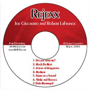 REJEXX REMIXED - DJ Joe Giucastro - April 2007