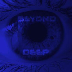 BEYOND DEEP