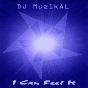 DJ Muzik-AL - I Can Feel It