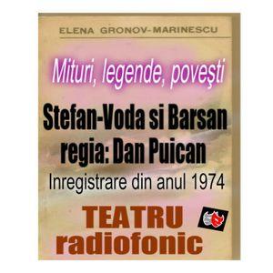 Mituri, legende, poveşti •  Stefan-Voda si Barsan ( 1974 ) regia Dan Puican   •