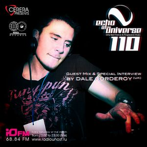 CERERA pres. Echo of The Universe 110 Guest Mix & Special Interview by DALE CORDEROY (UK)