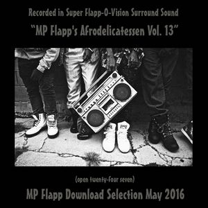 MP Flapp's Afrodelicatessen Vol. 13 (Open Twenty-Four Seven)