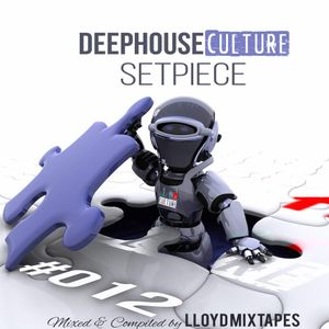 Deep House Culture Setpiece By Llyod Mixtapes