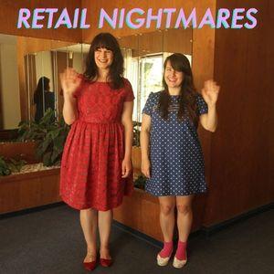 Retail Nightmares Episode 66 - Caitlin Howden!