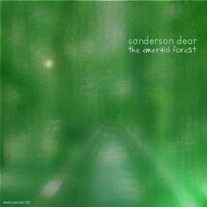 Sanderson Dear - The Emerald Forest