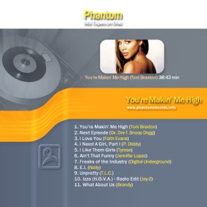 ©2003 You're Makin' Me High (Toni Braxton) MixTape