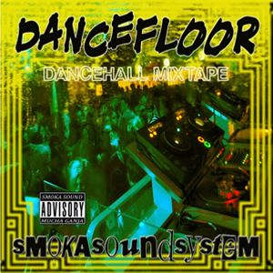 Smoka Sound System -  Dancefloor