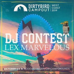 Lex Marvelous - Dirtybird Campout 2019 DJ Comp
