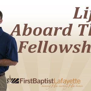 LIFE ABOARD THE FELLOWSHIP - Refresh One Another (Audio)