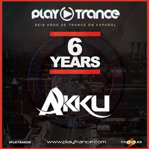 Akku - Sixth Anniversary PlayTrance Radio Massive Event (30-04-2017)