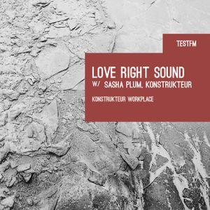 TESTFM - Love Right Sound #8 p.2 w/ Sasha Plum - 11.6.16