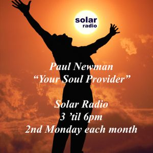 """Paul Newman """"Soul Provider"""", Mon 11th April 2016 with Classic & 21st Century Soul on Solar Radio"""