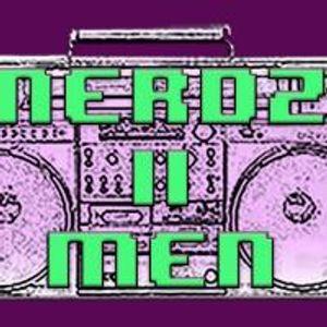Nerdz II Men Episode 4: Captain Uncivilized