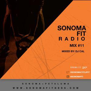 Sonoma Fit Radio Mix #11 W/ DJ CAL