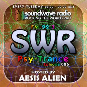 SWR Psy-Trance FM - hosted by Aesis Alien - Episode 026