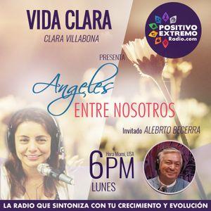 VIDA CLARA CON CLARA VILLABONA-05-14-2018-ANGELES ENTRE NOSOTROS